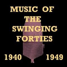 Music Of The Swinging Forties