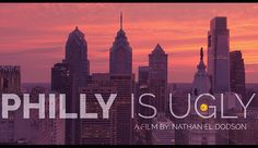 An Awesome Timelapse Tutorial: 'Philly is Ugly'