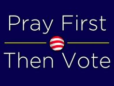 CHRISTIANS, VOTE TODAY! LAST CHANCE