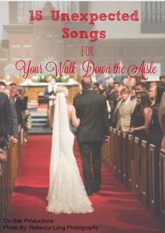 Do you want to walk down the aisle to something besides the traditional Canon in D Bridal March? While there is nothing wrong with the Bridal March (it i