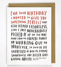 """Awkward Birthday Card So, like, it's someone's birthday and stuff. Whatever. - Blank inside - A2 size (4.25"""" x 5.5"""") - Offset printed in Los Angeles onto heavyweight matte stock, using environmentally"""