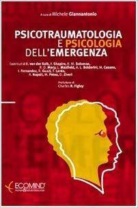 Amazon.it: Psicotraumatologia e psicologia dell'emergenza - Michele Giannantonio, P. Spagnulo - Libri