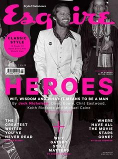 Esquire (UK) Great series of hero covers! The covers include shots of Jack Nicholson, David Bowie, Clint Eastwood, Keith Richards and Michael Caine. Jack Nicholson, Keith Richards, Clint Eastwood, Editorial Layout, Editorial Design, David Bowie, Caine Michael, Fashion Magazine Cover, Magazine Covers