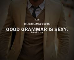 The Gentleman's Guide #29... Extremely so. Not going to lie..