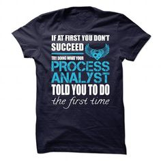 Awesome Tee For Process Analyst T Shirts, Hoodie Sweatshirts