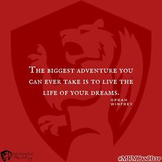 The biggest adventure you can ever take is to live the life of your dreams. #MRMCanHelp #marketinghelp