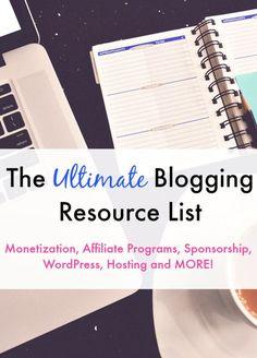 The Ultimate Blogging Resource List - Monetization, Affiliate Programs, Sponsorship, WordPress, Hosting and MORE! | backeastblonde.com #blogging #bloggingtips #blog
