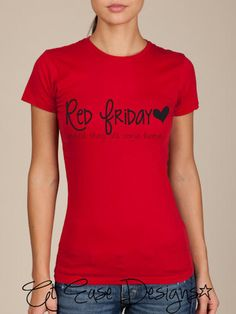 RED FRIDAY - until they all come home. military pride tee shirt.