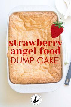Angel Food Dump Cake Recipe, Angel Food Cake Desserts, Dump Cake Recipes, Dump Cakes, Homemade Desserts, Easy Desserts, Strawberry Angel Food Cake, Pineapple Angel Food, Easy Strawberry Shortcake