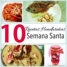 10 #Recetas Hondureñas para Semana Santa #Honduras #recipes