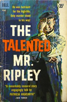 """rexparker:  Noirvember 4—""""The Talented Mr. Ripley"""" by Patricia Highsmith (1954)"""
