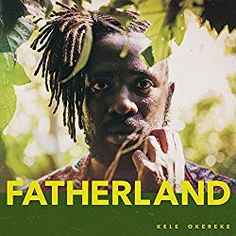 http://buy.partners/product/kele-okereke-fatherland-2017/