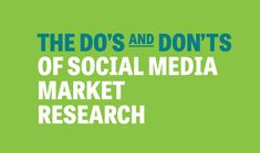 Infographic: The Do's and Don'ts of Social Media Market Research