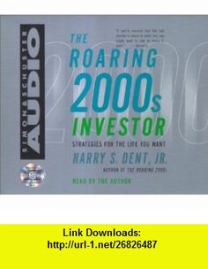 The Roaring 2000s Investor Cd (9780743510028) Harry S. Dent , ISBN-10: 074351002X  , ISBN-13: 978-0743510028 ,  , tutorials , pdf , ebook , torrent , downloads , rapidshare , filesonic , hotfile , megaupload , fileserve