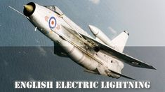flygcforum.com ✈ ENGLISH ELECTRIC LIGHTNING ✈ Classic British Jets ✈