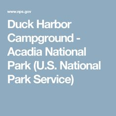 Duck Harbor Campground - Acadia National Park (U.S. National Park Service)