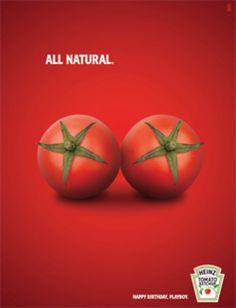 _ advertising: all natural - happy birthday playboy by heinz ketchup _ Clever Advertising, Advertising Poster, Advertising Design, Advertising Campaign, Poster Ads, Street Marketing, Guerilla Marketing, E-mail Marketing, Marketing And Advertising