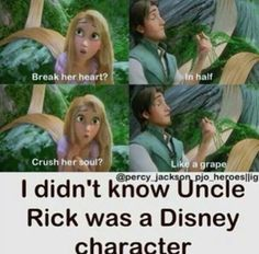 Who's Rupunzel? I mean, I know she's talking a bout us, but who is she?-Piper
