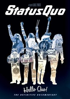 Win tickets to the London premier of Status Quo Movie, Hello Quo   Say what you like about Status Quo, over the past forty-five years they've become a British institution, selling 118 million albums worldwide, recording 22 Top 10 hits and spending 415 weeks in the UK singles chart. The band has had more chart hits than any other rock group.    http://www.flushthefashion.com/win/win-tickets-to-the-london-premier-of-status-quo-movie-hello-quo/