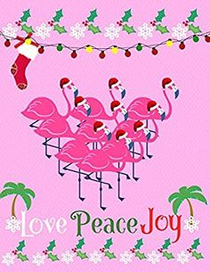Flamingo Notebook: Love Peace Joy Merry Christmas College Ruled/Lined Pages Tropical Christmas, Beach Christmas, All Things Christmas, Christmas Time, Christmas Crafts, Merry Christmas, Xmas, Coastal Christmas, Christmas Greetings