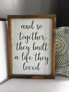 And so together they built a life they loved wood sign homemade sign rustic farmhouse housewarming newlywed gift wedding gift homemade Rustic Wood Signs built Farmhouse Gift Homemade Housewarming life loved Newlywed Rustic Sign Wedding Wood Love Wood Sign, Rustic Wood Signs, Wooden Signs, Rustic Wedding Signs, Wooden Plaques, Love Signs, Metal Signs, Home Design, Newlywed Bedroom
