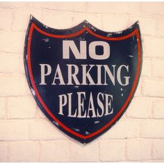 No Parking Please sign thats been hand painted by artists at our brand, high quality cast metal sign that will make industrial style in your home and apartment Furniture Deals, Quality Furniture, Vintage Home Decor, Vintage Signs, Dead End Sign, Restaurant Furniture, Canvas Pictures, Interior S, Old Antiques