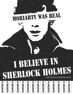 "I actually saw this in a university in Germany. Awesome. The ""I believe in Sherlock Holmes"" movement has even hit Germany!"