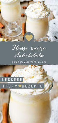 Heiße weiße Schokolade Thermorezepte-Blog