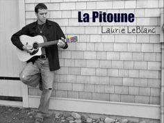Laurie LeBlanc - La Pitoune - YouTube