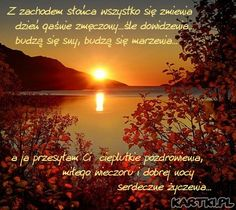 miłego jesiennego wieczoru i dobrej nocy życzę...