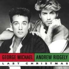 Last Christmas featuring a very young George Michael and Andrew Ridgely.