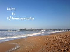 intro to iphoneography: editing apps. beyond the filters. | Veronica Armstrong