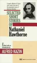 Selected Short Stories of Nathaniel Hawthorne, Nathaniel Hawthorne