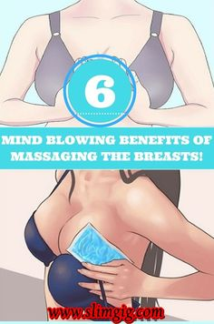 6 MIND BLOWING BENEFITS OF MASSAGING THE BREASTS! …….