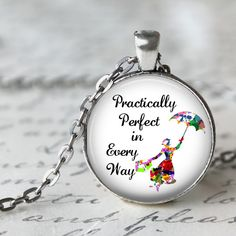 Practically Perfect in Every Way - Mary Poppins Pendant Necklace or Key Chain…