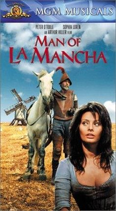 Man of La Mancha (1972) Poster - Peter O'Toole as both Miguel de Cevantes and Don Quixote. Sophia Loren as Aldonza, scullery maid and Dulcinea. James Coco as Manservant and squire Sancho Panza.Pictures & Photos from Man of La Mancha - IMDb