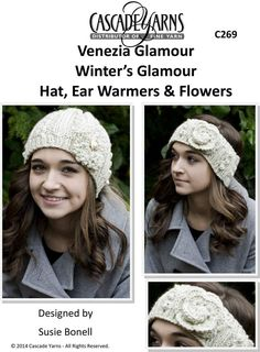 Hat, Ear Warmers & Flowers in Cascade Venezia Glamour - C269. Discover more Patterns by Cascade Yarns at LoveKnitting. The world's largest range of knitting supplies - we stock patterns, yarn, needles and books from all of your favourite brands.