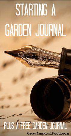 Starting A Garden Journal and A Free Gardening Journal | GrowingRealFood.com