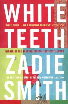 White Teeth, by Zadie Smith 65 books to read before you're 30