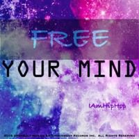 Free Your Mind Studio Mastered by IAmHipHop on SoundCloud