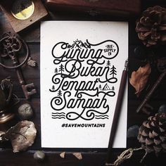 """""""Gunung Bukan Tempat Sampah""""  Upcoming campaign to save the mountains in Indonesia from trash. #savemountains  #type #typography #lettering #design #goodtype #goodscript #actypist #dailytype #calligritype #badges #gunung"""