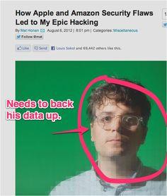 Dude, Mat Honan, back your data up.