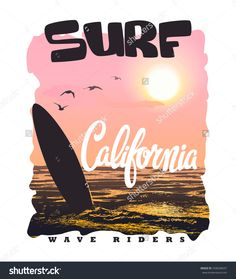 California surf typography, t-shirt graphics vectors. California surf typography, t-shirt graphics v Malibu Surf, Hawaii Surf, Surf Design, Logo Design, Surf Retro, Surf Shirt, T Shirt, Surf Boy, California Surf
