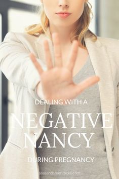 Dealing With Negativity During Pregnancy & How To Overcome It