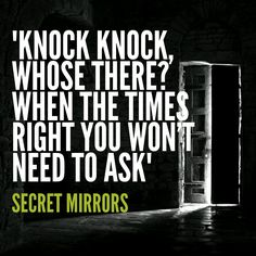 Knock Knock   Secret Mirrors