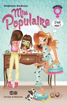 Miss populaire, c'est moi! - Stéphanie Duchesne - Référence : 173019 #Livre #Cadeau #Noël