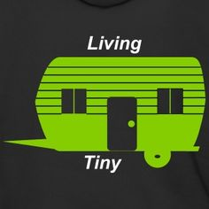 Tiny House Tiny Living the New Big House Illustration, Tiny Living, How To Raise Money, Tiny House, Camper, Men's Fashion, Sweatshirt, House Styles, Clothing