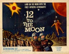 """""""12 To The Moon"""" 1960"""