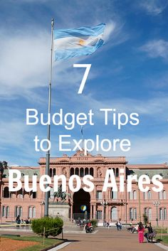 For those travelers wishing to visit Buenos Aires on a budget, these tips will help get the best deals around and to stretch your money.