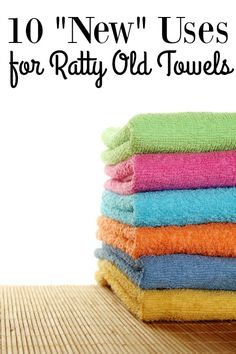 """Ways to Upcycle Old Towels - Have a linen closet full of ratty old towels? Give them new life and save money with these 10 """"New"""" Uses for Ratty Old Towels!"""